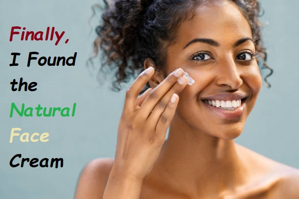 best natural face creams